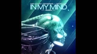 In My Mind (Axwell Mix)- Ivan Gough and Feenixpawl feat. Georgi Kay HD