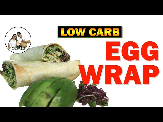 Low Carb Egg Wrap Recipe || BodyProCoach || Praveen Nair | Maahek Nair