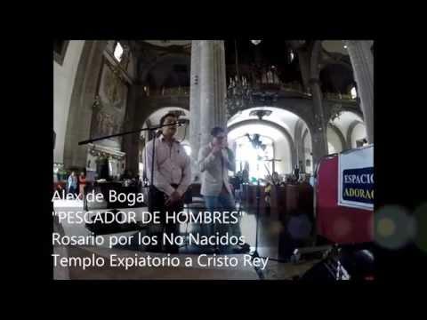 PESCADOR-ALEX DE BOGA- ROSARIO POR LOS NO NACIDOS