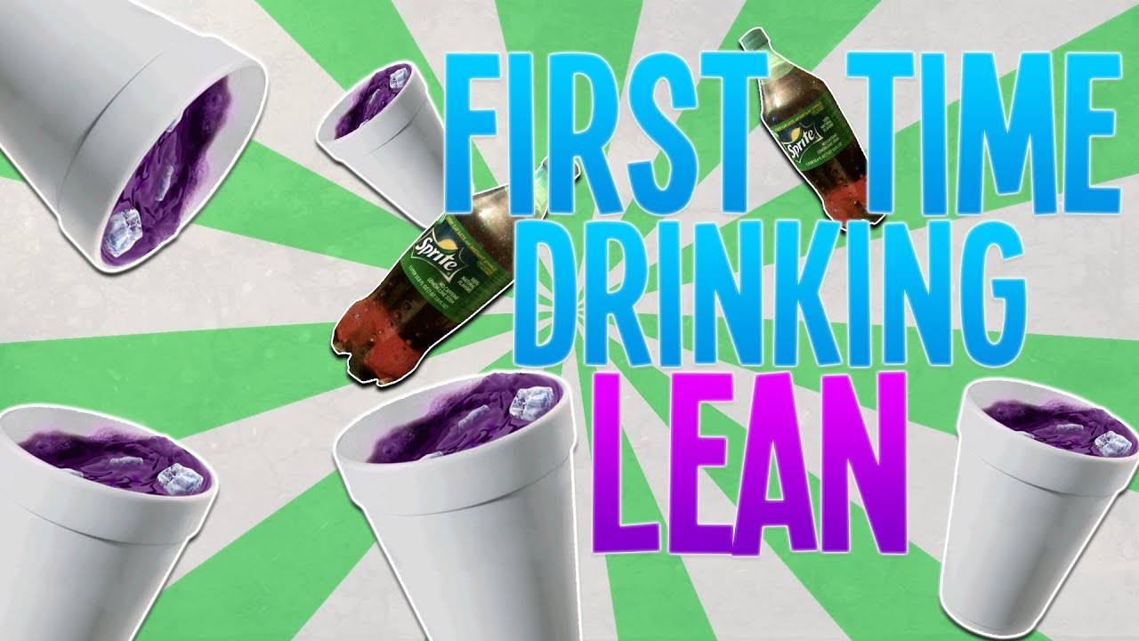 My First Time Drinking Lean