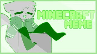minecraft | animation meme