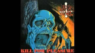 Blood Feast- Kill For Pleasure [[Full Album]]