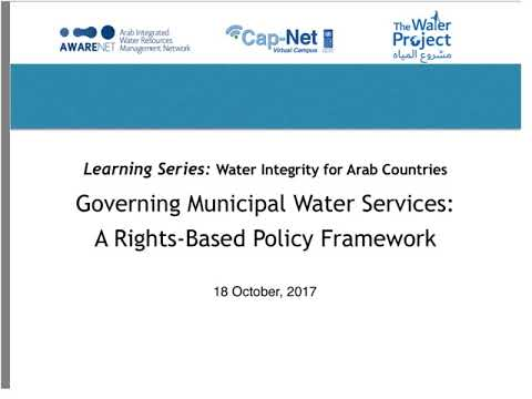AWARENET Session: Governing Municipal Water Services – A Rights based Policy Framework (20171018)