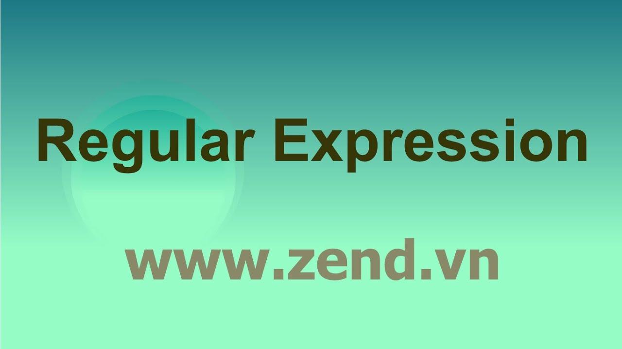 Tập hợp ký hiệu trong biểu thức chính quy - PHP Regular Expression - Video 001