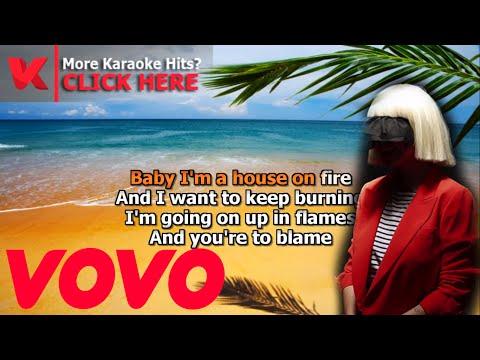 Sia House on Fire Karaoke