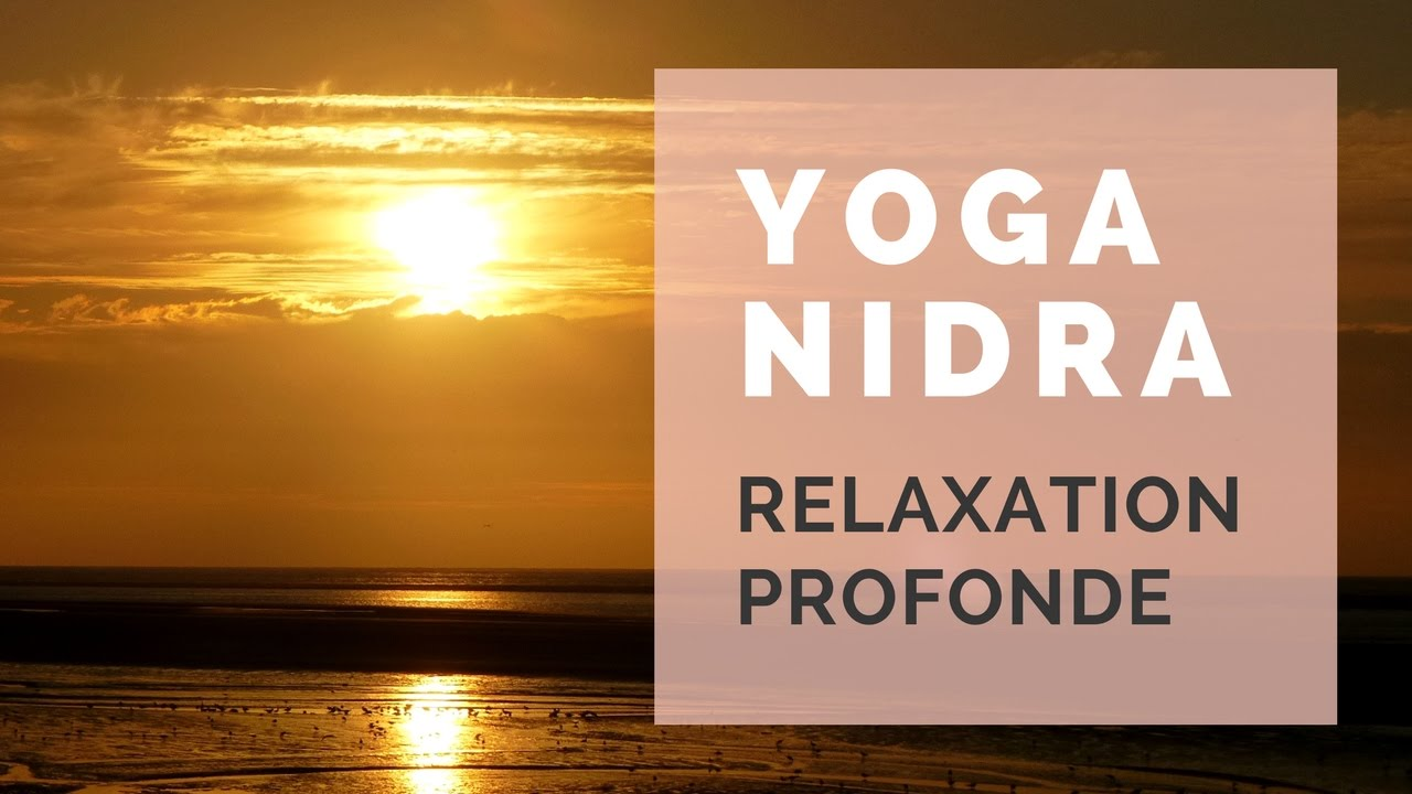 relaxation guidee yoga nidra