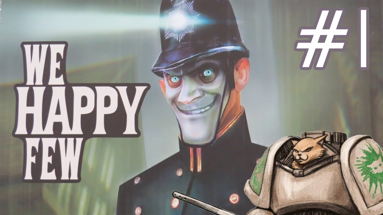 We Happy Few Gameplay  Part 1  Let39;s Play Introduction  YouTube