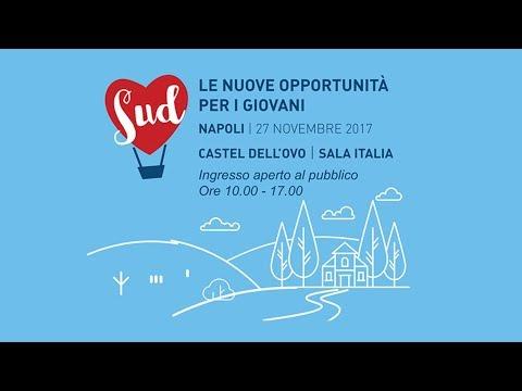 Sud - Le nuove opportunità per i giovani. Napoli, 27/11/2017 - Sessione mattina