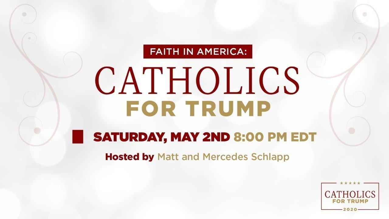 Live: Catholics for Trump with Mercedes & Matt Schlapp, Justin Clark, Mary Matalin, and MORE