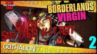 Borderlands Virgin with Smitten Kitten Episode 2 (A Gamer Girl