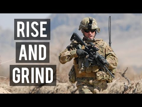 RISE AND GRIND! | Military Motivation