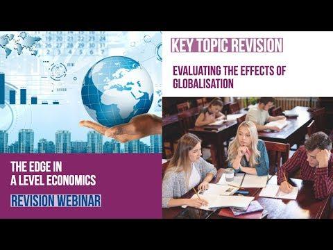 A Level Economics Revision: Globalisation