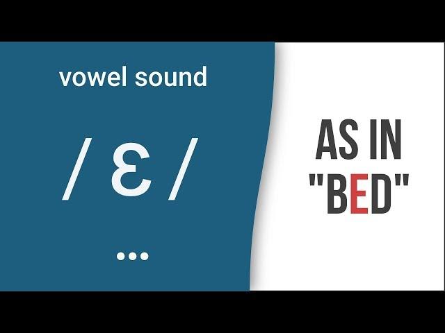 "Vowel Sound /ɛ/ as in ""bed"" - American English Pronunciation"