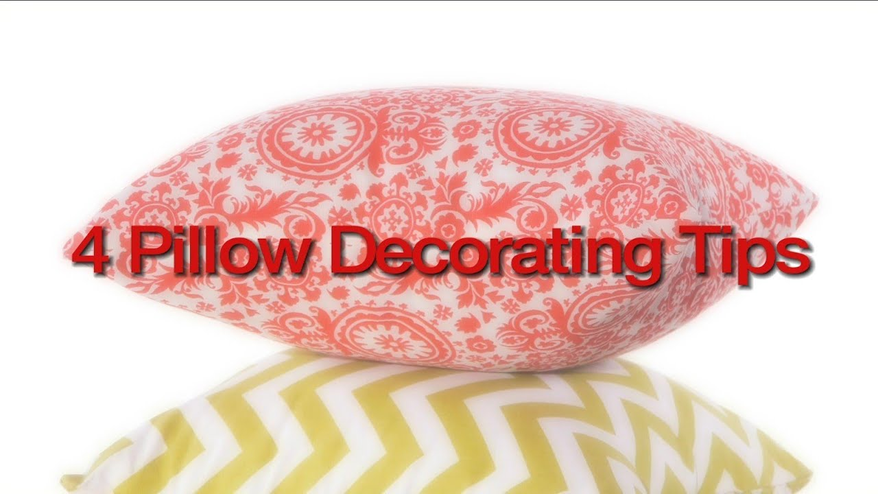 How To Decorate With Pillows Using