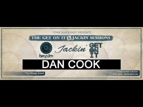 The Get On It & Jackin' Sessions - Dan Cook (22/03/16)