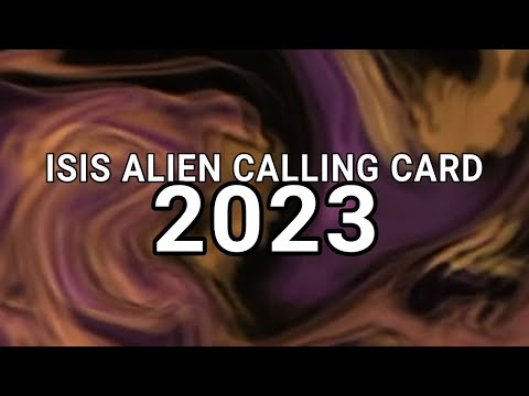 ISIS ALIEN CALLING CARD 2023