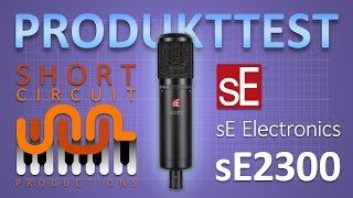 sE Electronics sE2300 Test