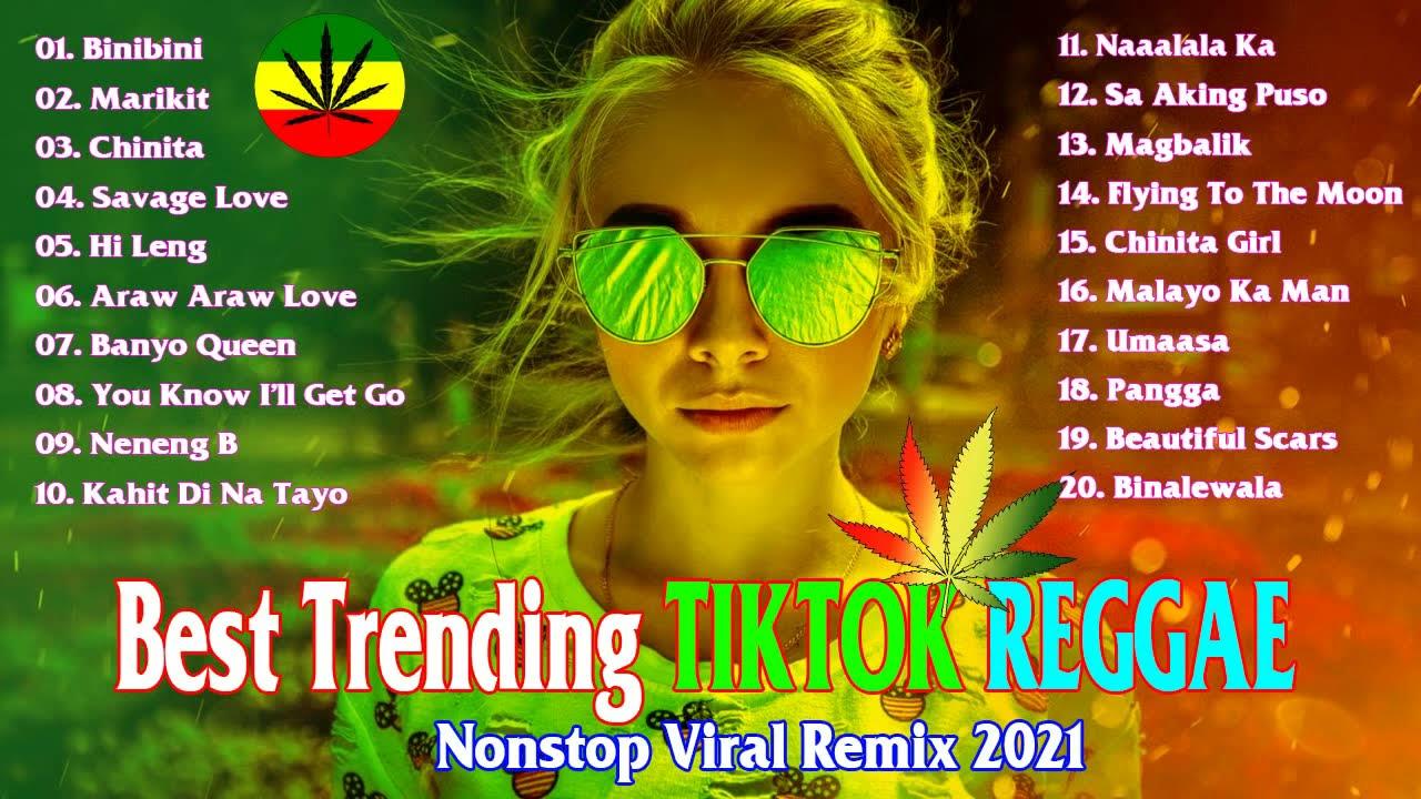 Download New Reggae 2021 Pinoy Hits - Best Trending Tiktok OPM Reggae 2021 - Nonstop Viral Remix 2021
