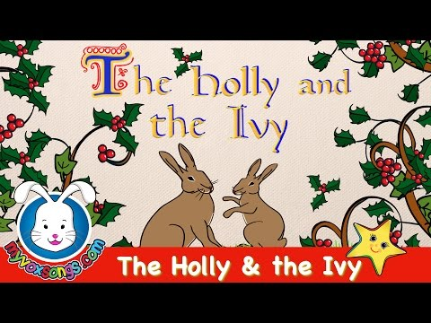 The Holly and the Ivy with Lyrics | Christmas Songs