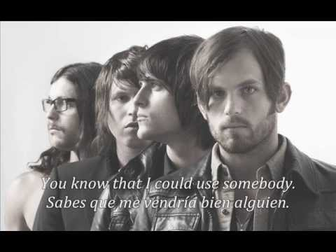 Kings Of Leon - Use Somebody (subtitulos español e inglés)