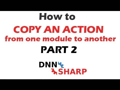 Copy Actions from one DNN Sharp module to another - Part 2