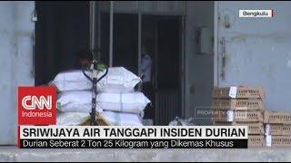 Sriwijaya Air Tanggapi Insiden Durian