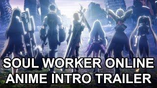 Soul Worker Online Animation Promo Trailer