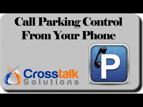 Call Parking Control From Your Phone