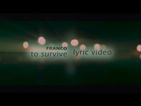 Franco - To Survive (Lyric Video)