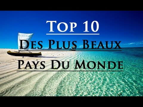 top 10 des plus beaux pays du monde youtube. Black Bedroom Furniture Sets. Home Design Ideas