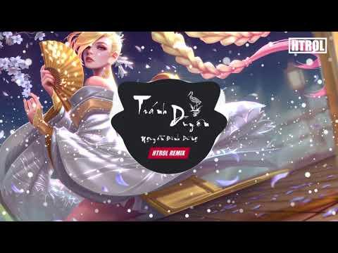 Tránh Duyên ( Htrol Remix ) Đình Dũng | Nhạc Gây Nghiện 2019