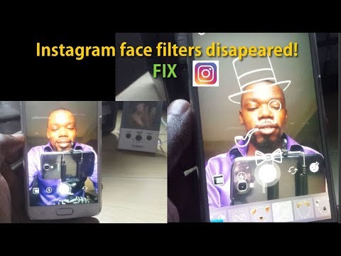 Instagram Face Filters disappeared Fix