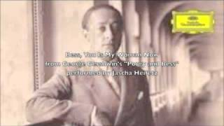 Jascha Heifetz plays Bess, You Is My Woman Now (arr. Heifetz)