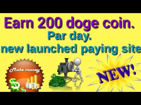 Earn 200 Doge coin daily  new launched paying site 100% Real no investment [hindi]
