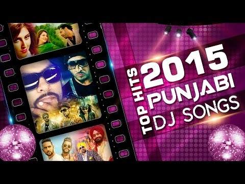 Top 10 Punjabi DJ Songs - Latest Hits 2015 - Top Songs - Non