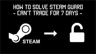 How to Solve steam guard - can