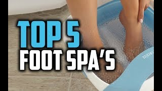 Best Foot Spa in 2018 - Which Is The best Foot Spa?