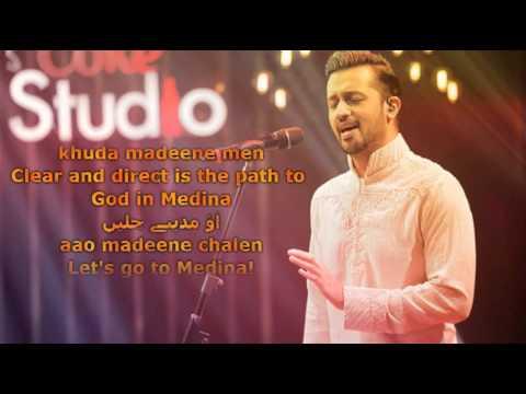 Atif aslam, Tajdar e Haram coke studio lyrics. (ADEEL KHAN NIAZI)