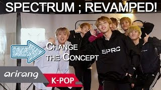 Spectrum(스펙트럼)의 180도 다른 분위기, 과감한 컨셉체인지! are you ready to join the spectrum fandom? boys made a comeback and they did 180 that got raving response! th...