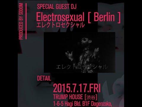 Electrosexual  - DJ set - Tokyo -- 東京