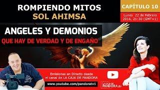 ANGELES Y DEMONIOS, que hay de verdad y de engaño por Sol Ahimsa