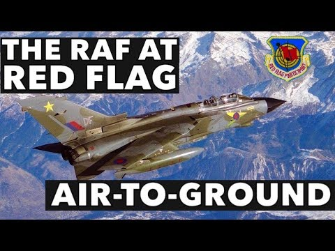 The RAF at Red Flag: Air-to-Ground