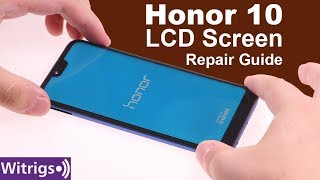 Honor 10 LCD Screen Repair Guide | Replacement