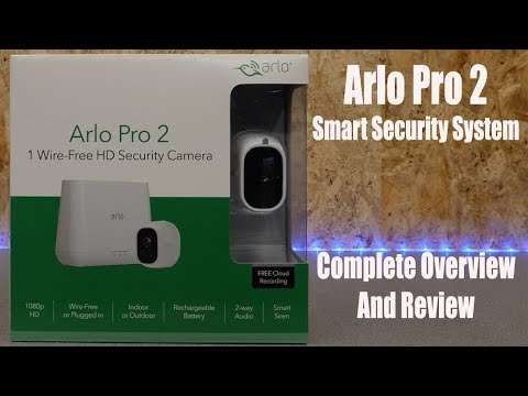 Arlo Pro 2 Security System Complete Overview and Latest Review
