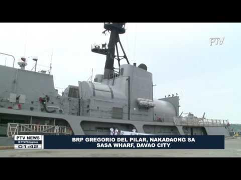 BRP Gregorio Del Pilar, nakadaong na sa Sasa Wharf sa Davao City
