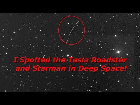 I Spotted Elon's Tesla and Starman in Deep Space!