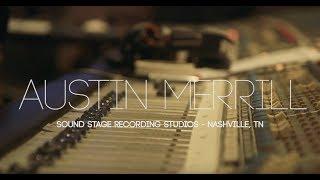 Austin Merrill - In the Studio