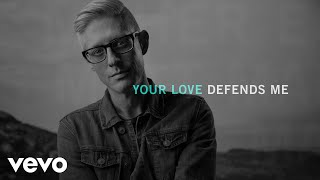Matt Maher - Your Love Defends Me (Official Audio)