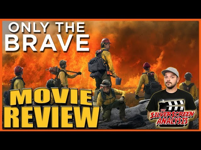 Only the Brave | Video Review | The SilverScreen Analysis