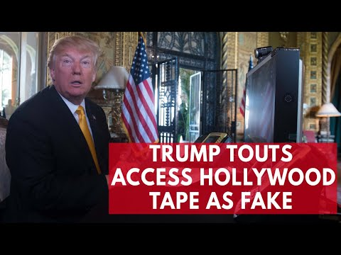 President Trump suggests that Access Hollywood tape is fake